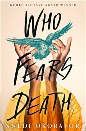 Who Fears Death Nnedi