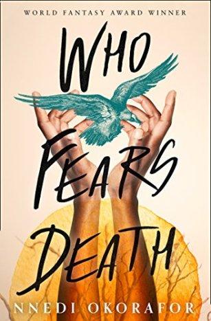 Who Fears Death Nnedi
