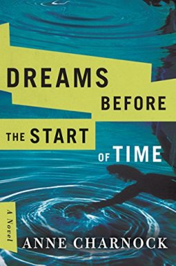 Dreams Before the Start of Time by Anne Charnock