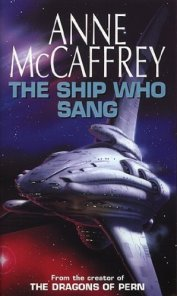 The Ship Who Sang by Anne McCaffrey