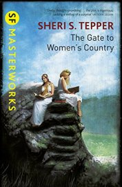 The Gate to Women's Country Sheri S Tepper